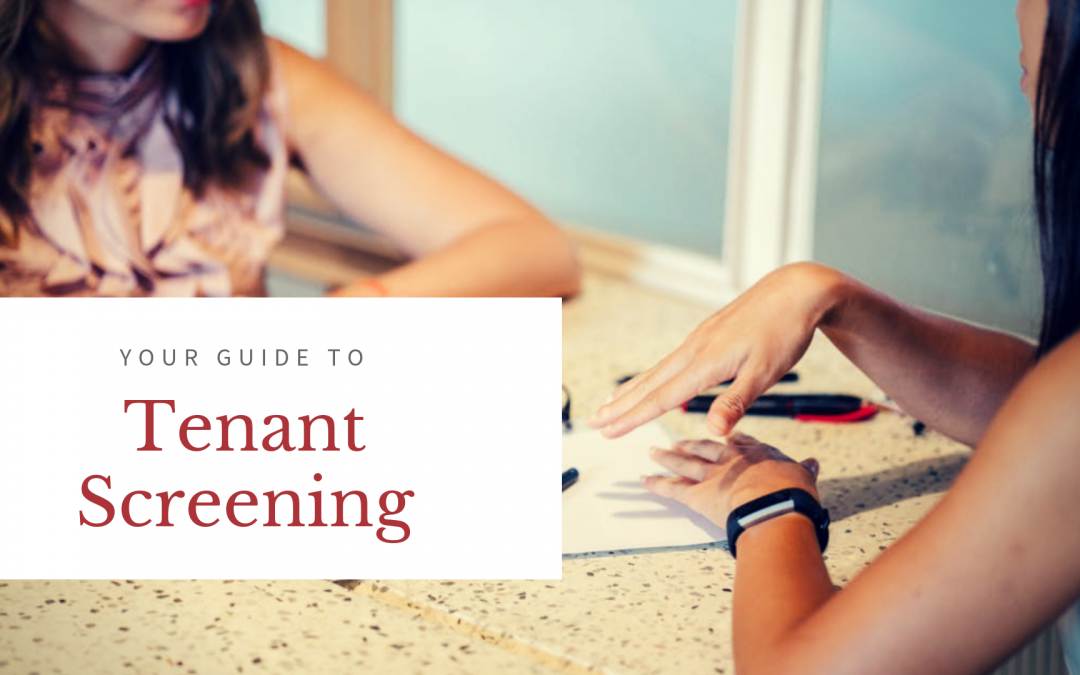 Your Guide to Tenant Screening – How to Find Quality Tenants for your Burlington Rental