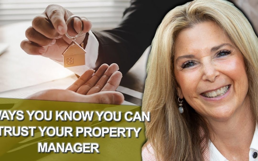 7 Ways You Know You Can Trust Your Property Manager