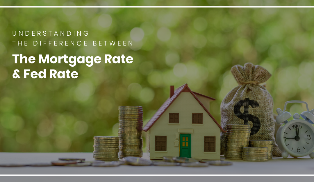 Understanding The Difference Between the Federal and Mortgage Interest Rates