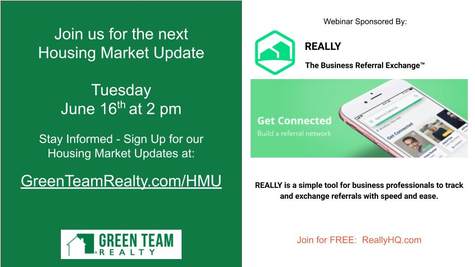 Housekeeping Details for May 2020 Green Team Realty Housing Market Update