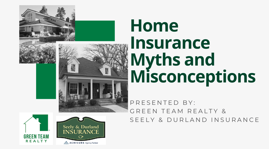 Home Insurance Myths and Misconceptions