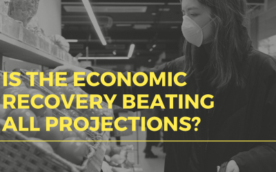 Is the Economic Recovery Beating All Projections?