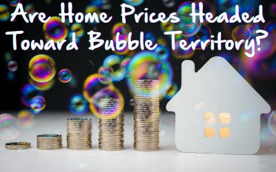 Are Home Prices Headed Toward Bubble Territory?