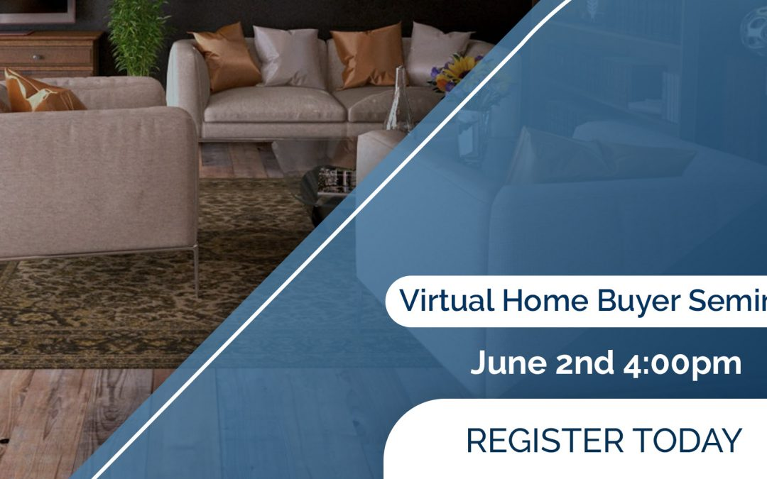 Virtual Home Buyer Seminar