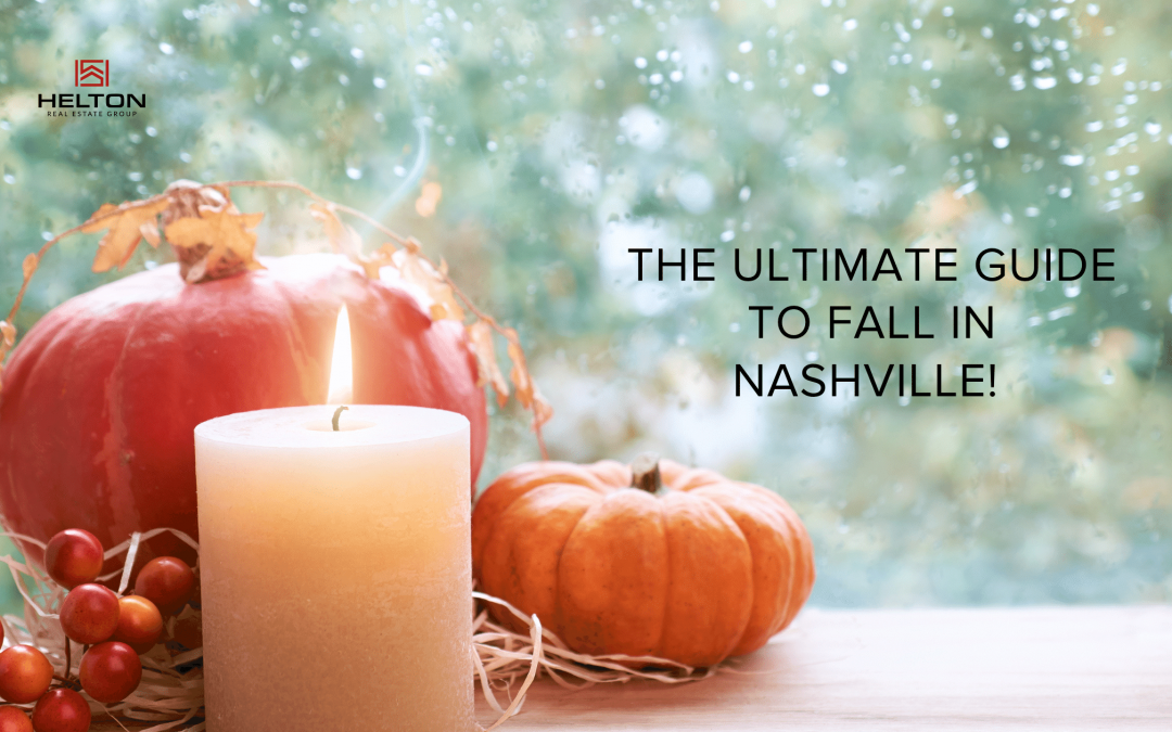 The Ultimate Guide to Fall in Nashville