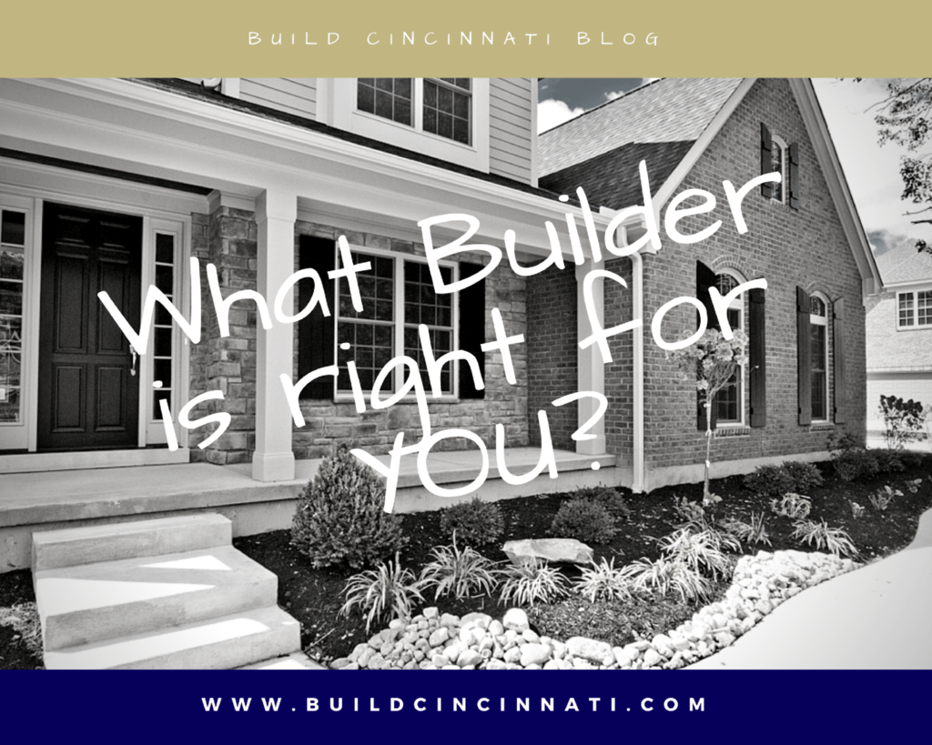 Which Builder is Right for YOU?