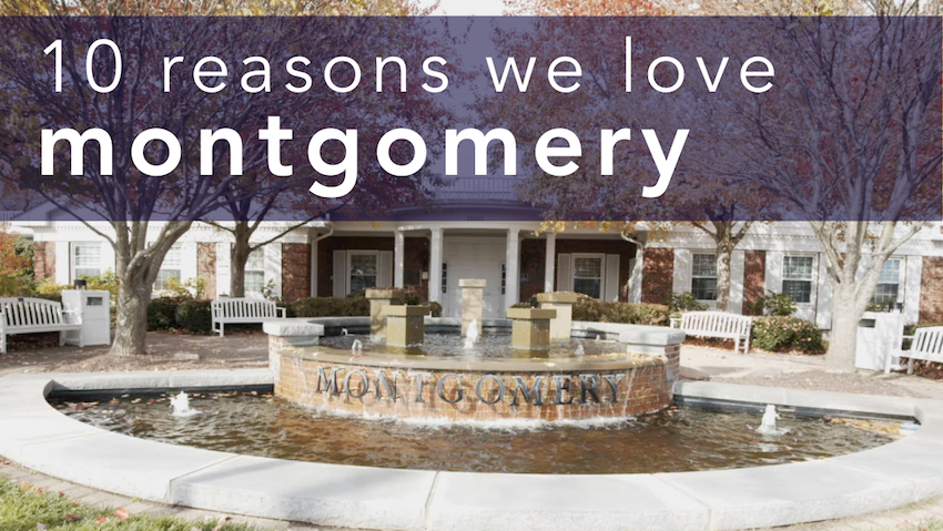 10 Reasons to Love Montgomery